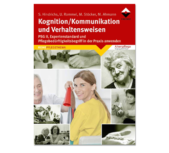 Kognition/Kommunikation und Verhaltensweisen in der Altenpflege